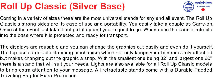 Roll Up Silver General Info